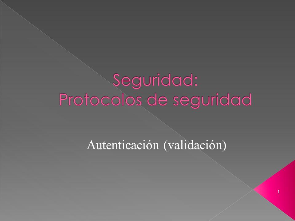 Seguridad: Protocolos de seguridad