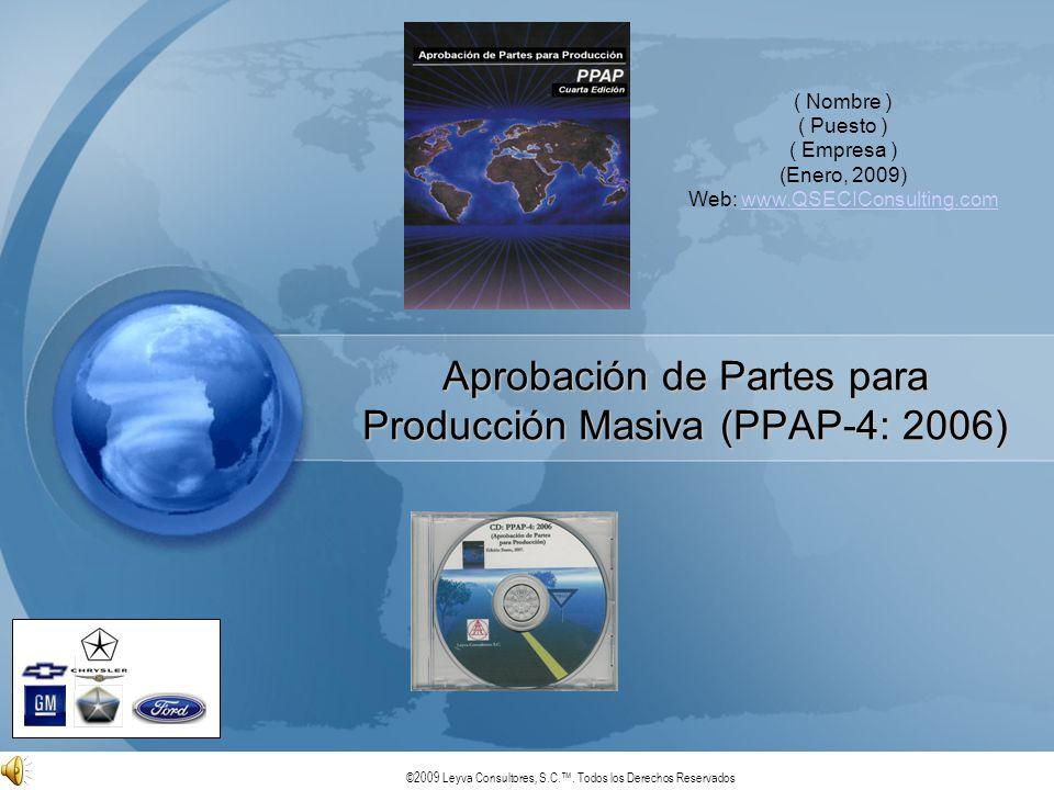 Aprobación de Partes para Producción Masiva (PPAP-4: 2006)