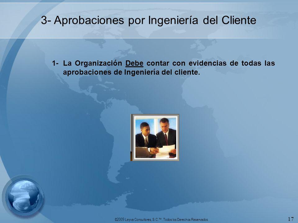 3- Aprobaciones por Ingeniería del Cliente