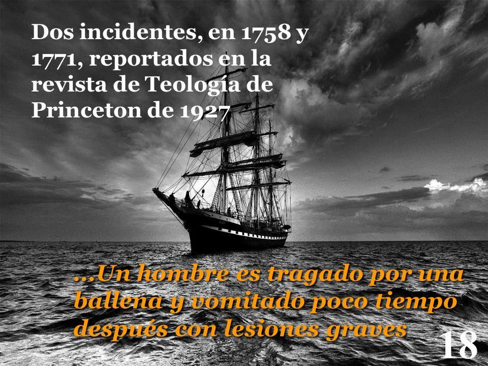 Dos incidentes, en 1758 y 1771, reportados en la revista de Teología de Princeton de 1927