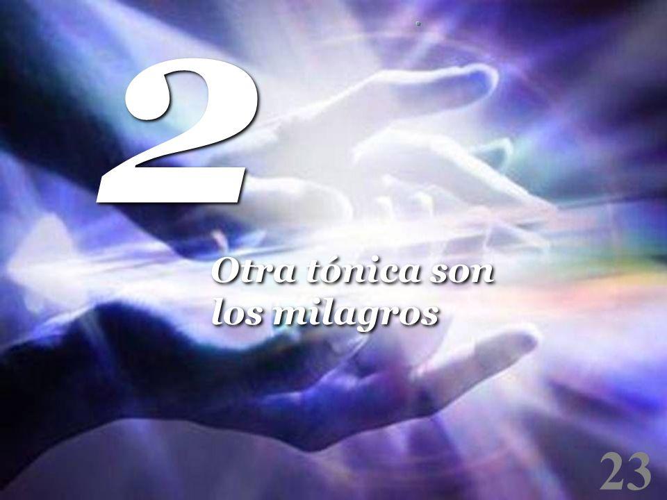 2 Otra tónica son los milagros 23