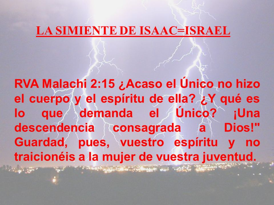 LA SIMIENTE DE ISAAC=ISRAEL