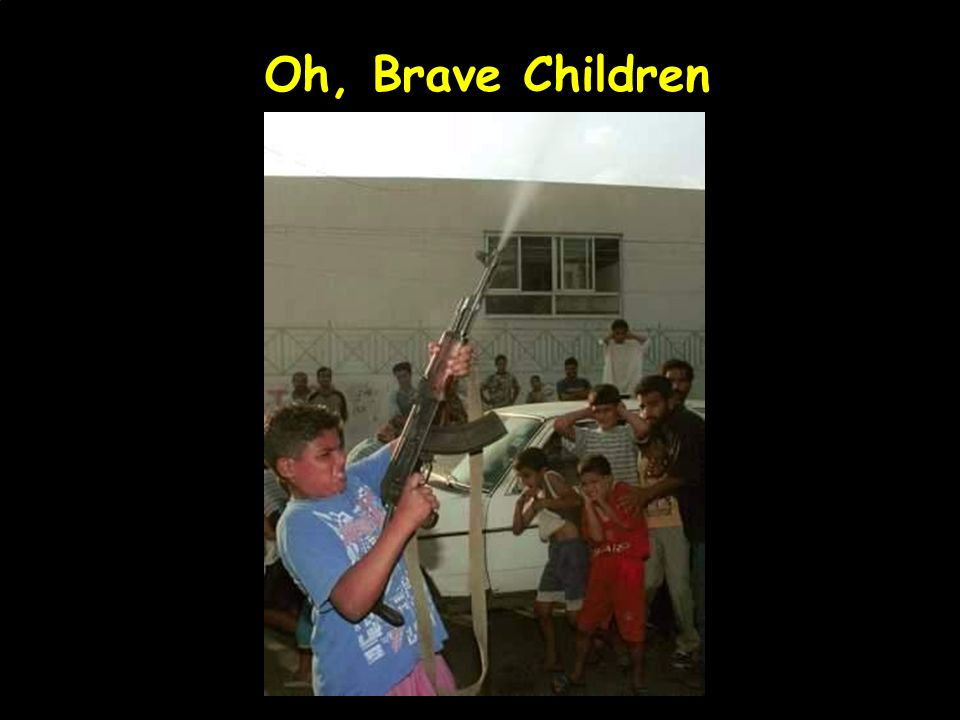 Oh, Brave Children
