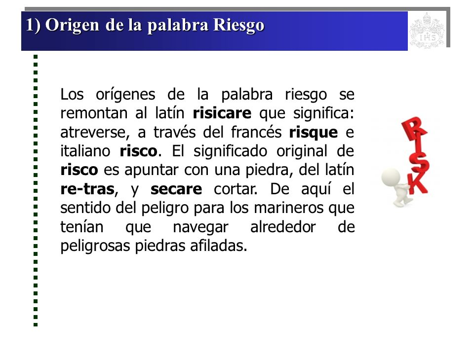 1) Origen de la palabra Riesgo