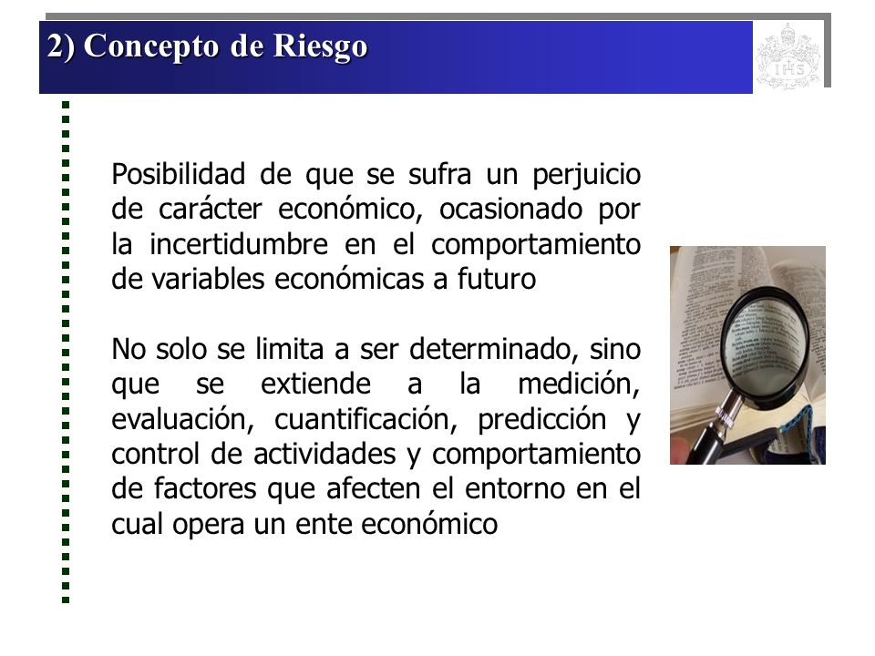 2) Concepto de Riesgo