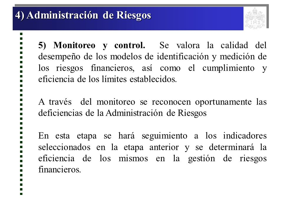 4) Administración de Riesgos