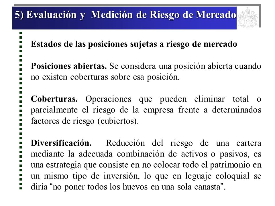 5) Evaluación y Medición de Riesgo de Mercado