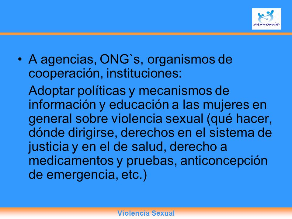 A agencias, ONG`s, organismos de cooperación, instituciones: