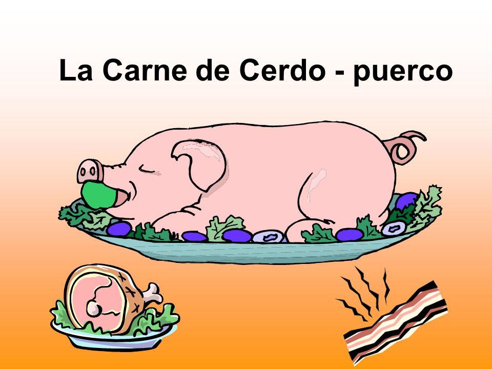 La Carne de Cerdo - puerco