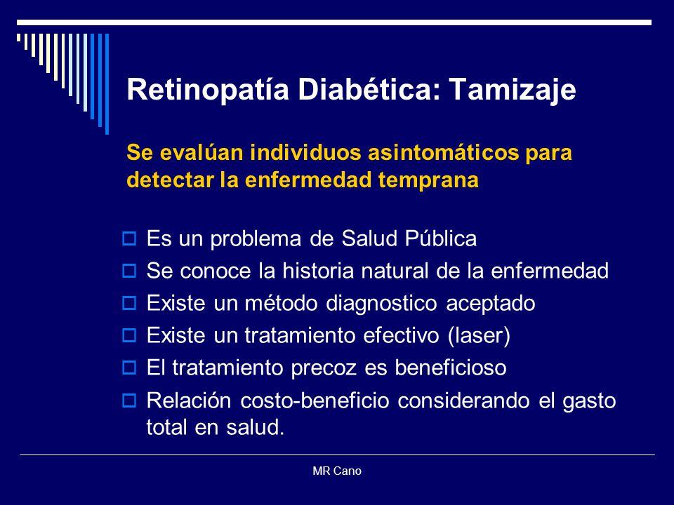 Retinopatía Diabética: Tamizaje Se evalúan individuos asintomáticos para detectar la enfermedad temprana