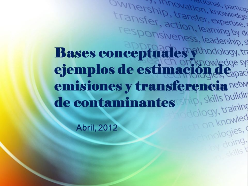 Bases conceptuales y ejemplos de estimación de emisiones y transferencia de contaminantes