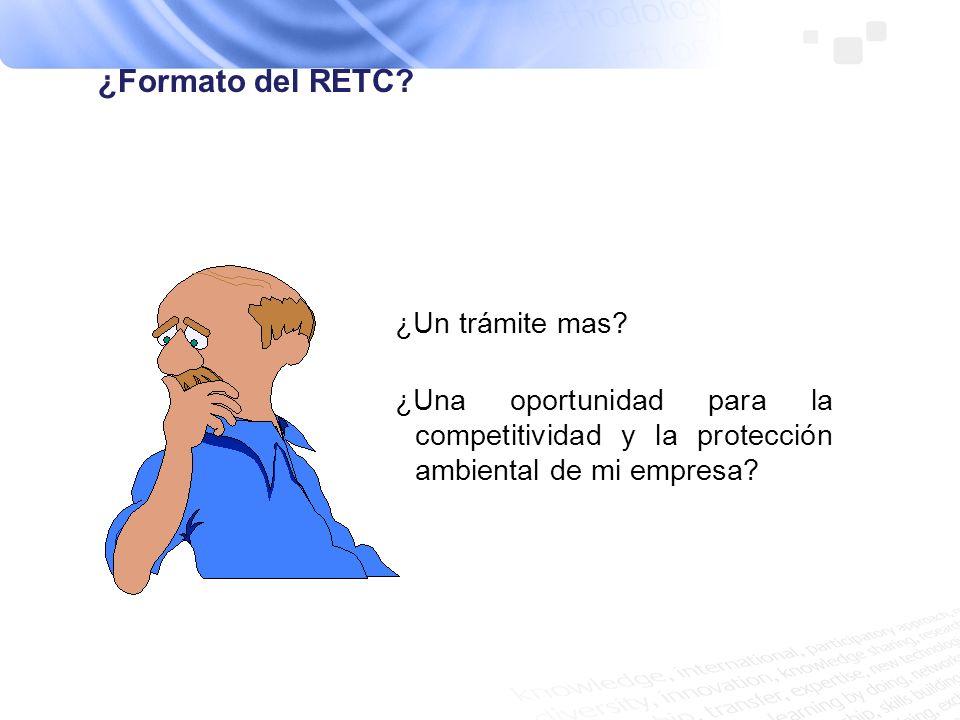 ¿Formato del RETC ¿Un trámite mas