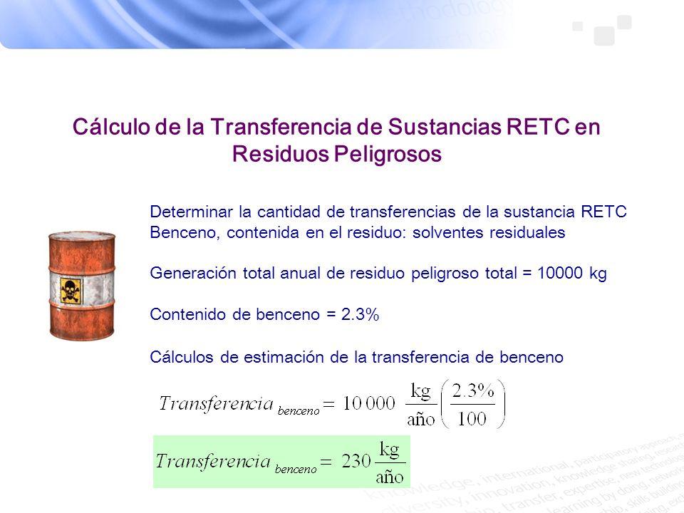 Cálculo de la Transferencia de Sustancias RETC en Residuos Peligrosos