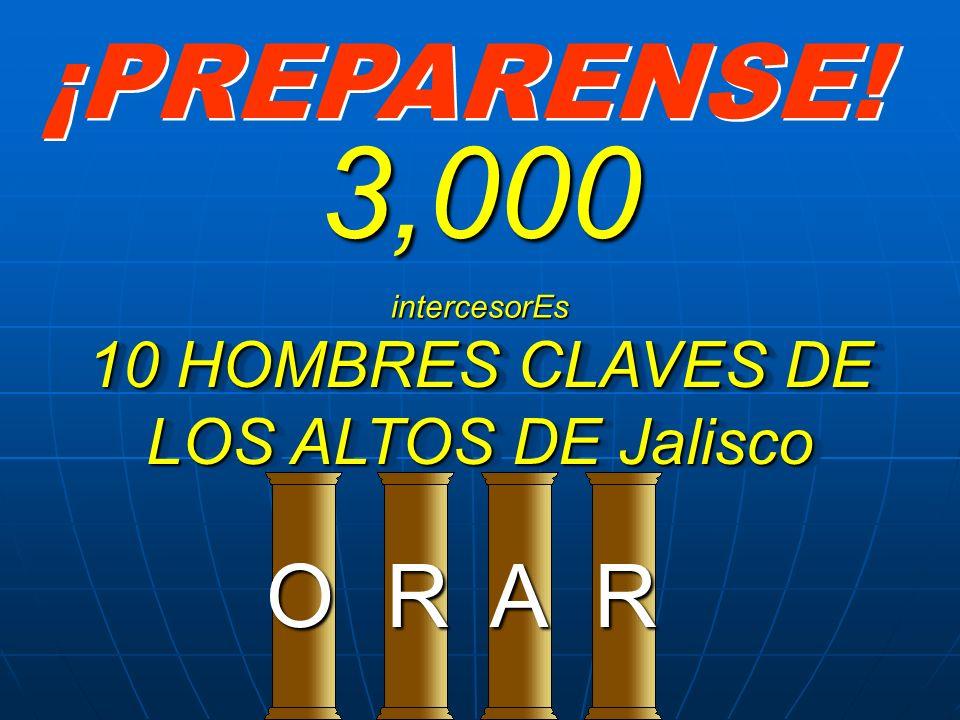 10 HOMBRES CLAVES DE LOS ALTOS DE Jalisco