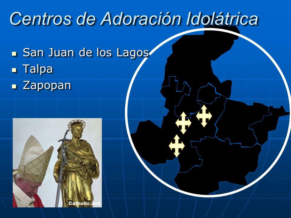 Centros de Adoración Idolátrica