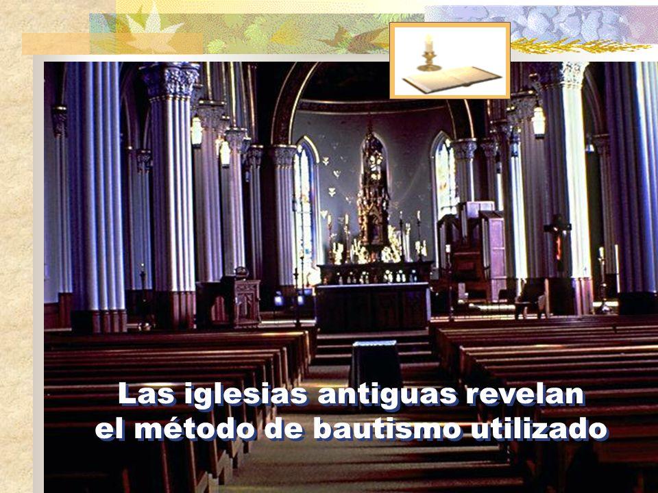 Las iglesias antiguas revelan el método de bautismo utilizado