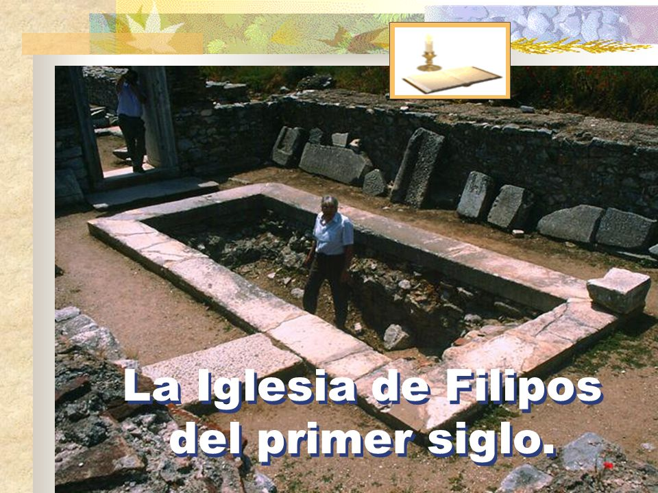 La Iglesia de Filipos del primer siglo.