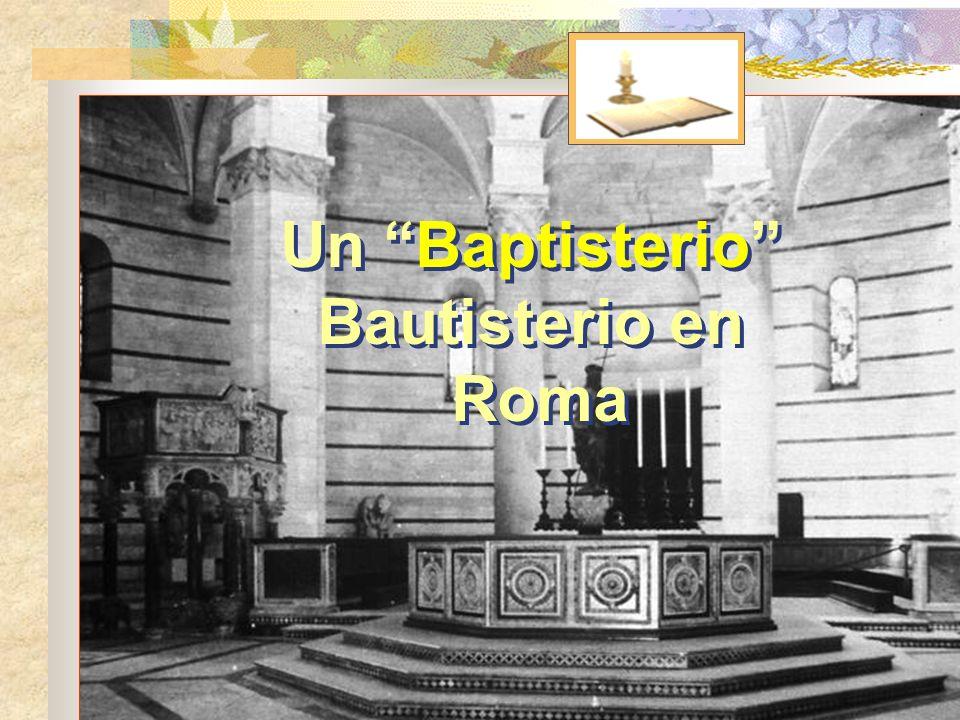 Un Baptisterio Bautisterio en Roma