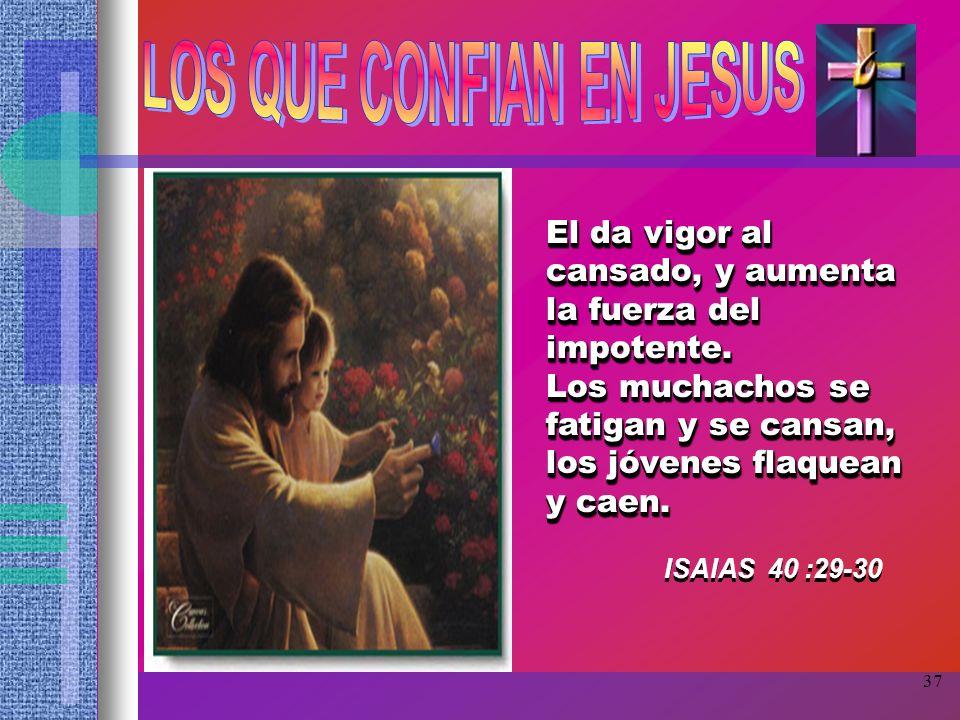LOS QUE CONFIAN EN JESUS