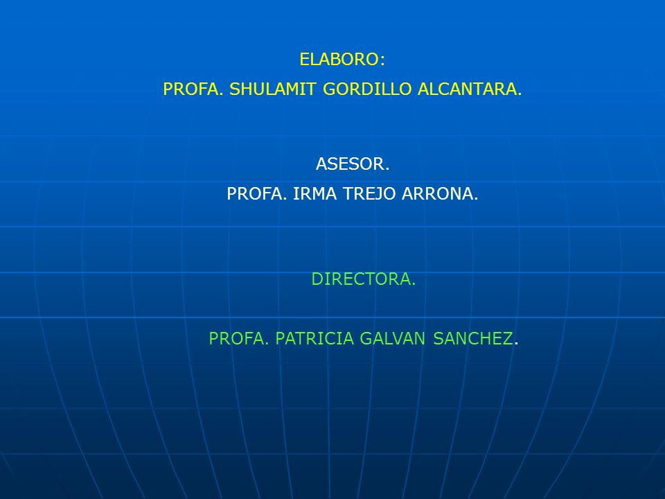 PROFA. SHULAMIT GORDILLO ALCANTARA.