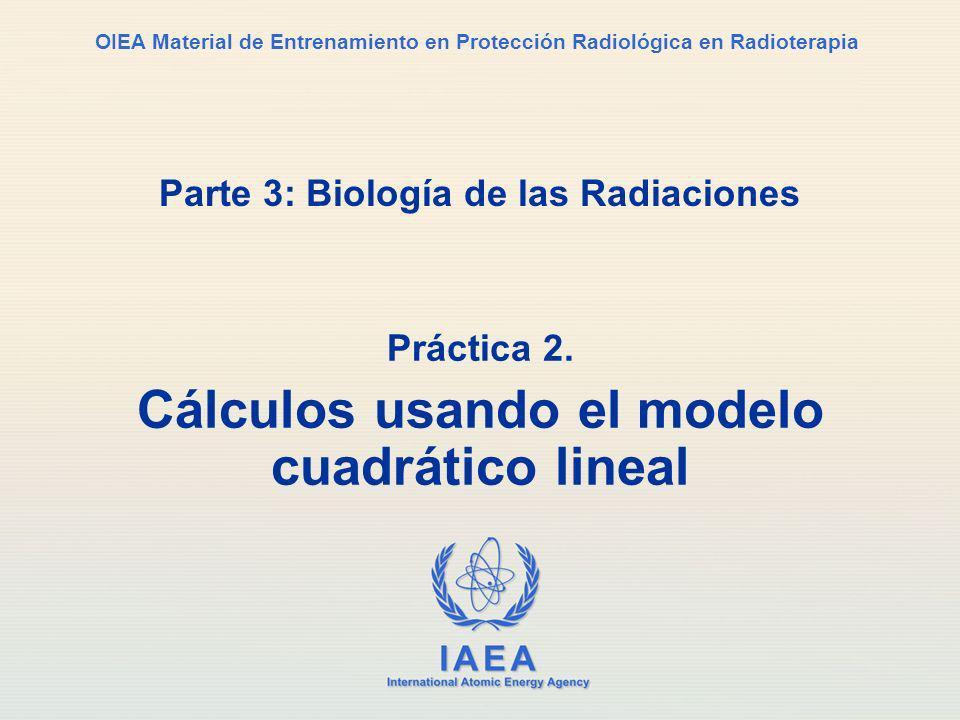 Parte 3: Biología de las Radiaciones