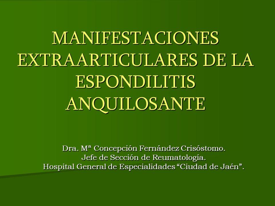 MANIFESTACIONES EXTRAARTICULARES DE LA ESPONDILITIS ANQUILOSANTE