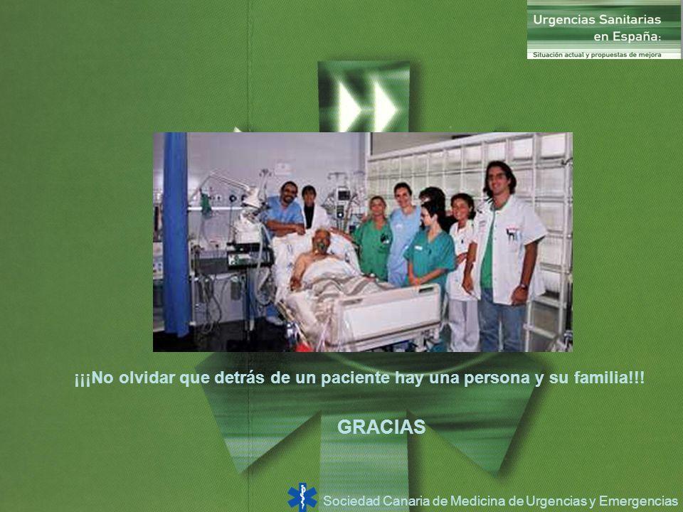 ¡¡¡No olvidar que detrás de un paciente hay una persona y su familia!!!