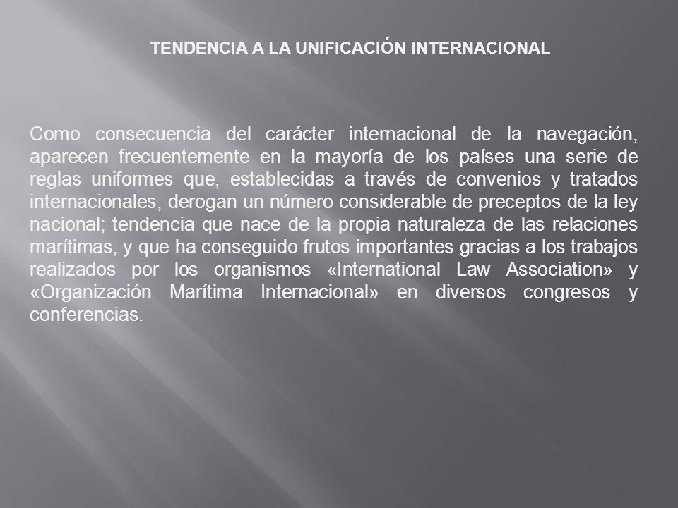 TENDENCIA A LA UNIFICACIÓN INTERNACIONAL