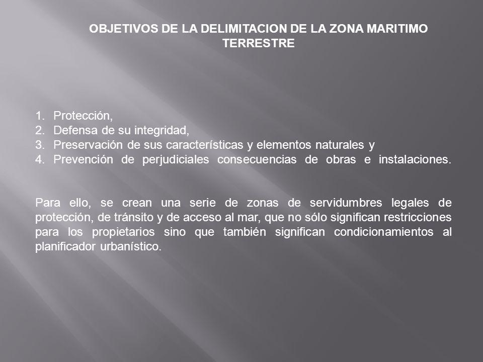 OBJETIVOS DE LA DELIMITACION DE LA ZONA MARITIMO TERRESTRE