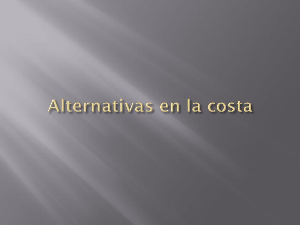 Alternativas en la costa
