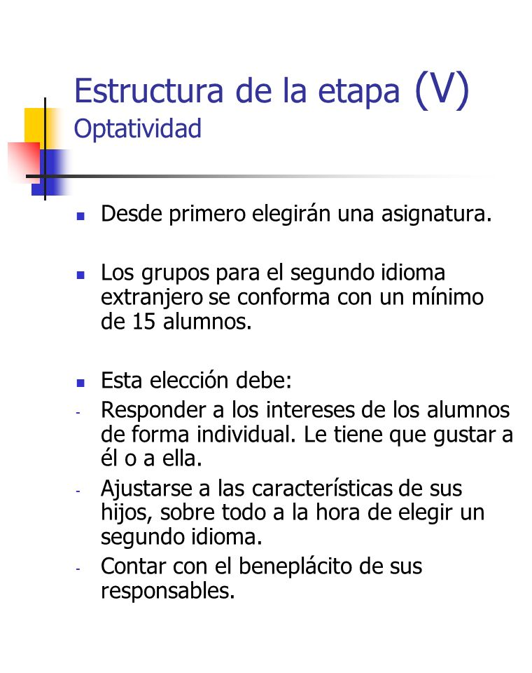 Estructura de la etapa (V) Optatividad
