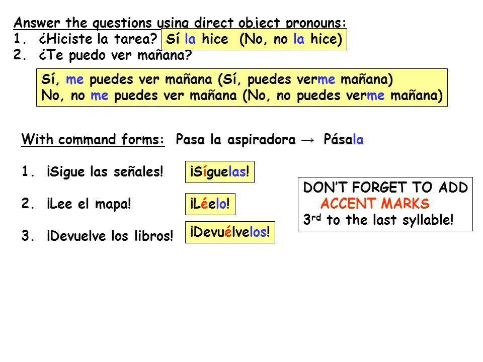 Answer the questions using direct object pronouns:
