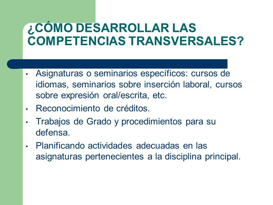 ¿CÓMO DESARROLLAR LAS COMPETENCIAS TRANSVERSALES
