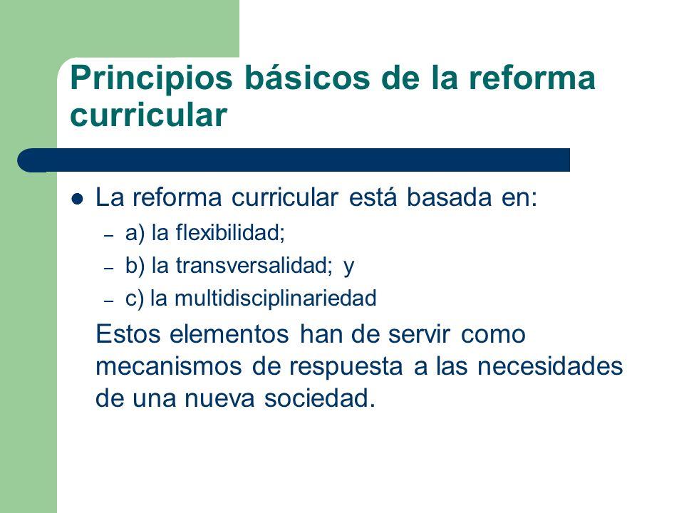 Principios básicos de la reforma curricular