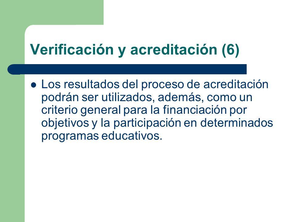 Verificación y acreditación (6)