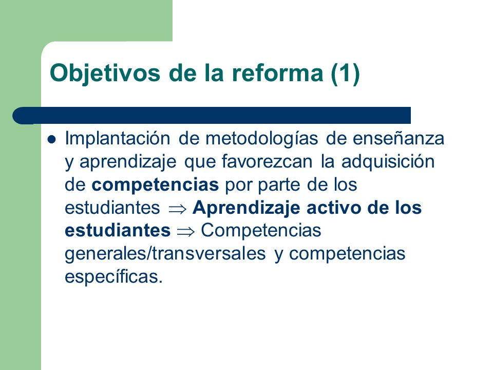 Objetivos de la reforma (1)