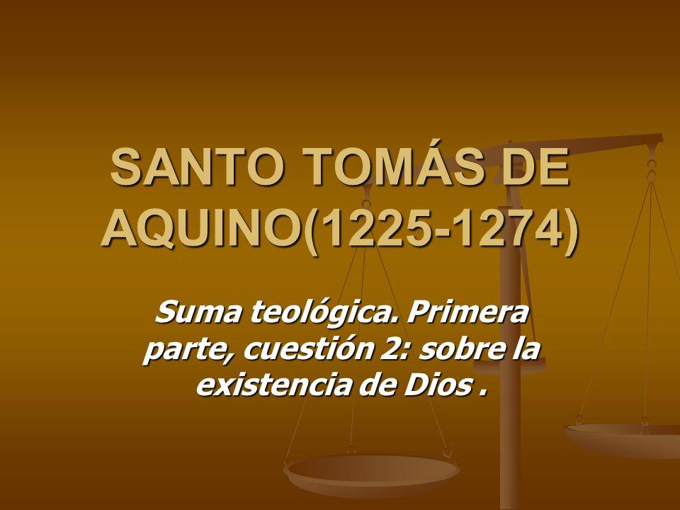 SANTO TOMÁS DE AQUINO(1225-1274)