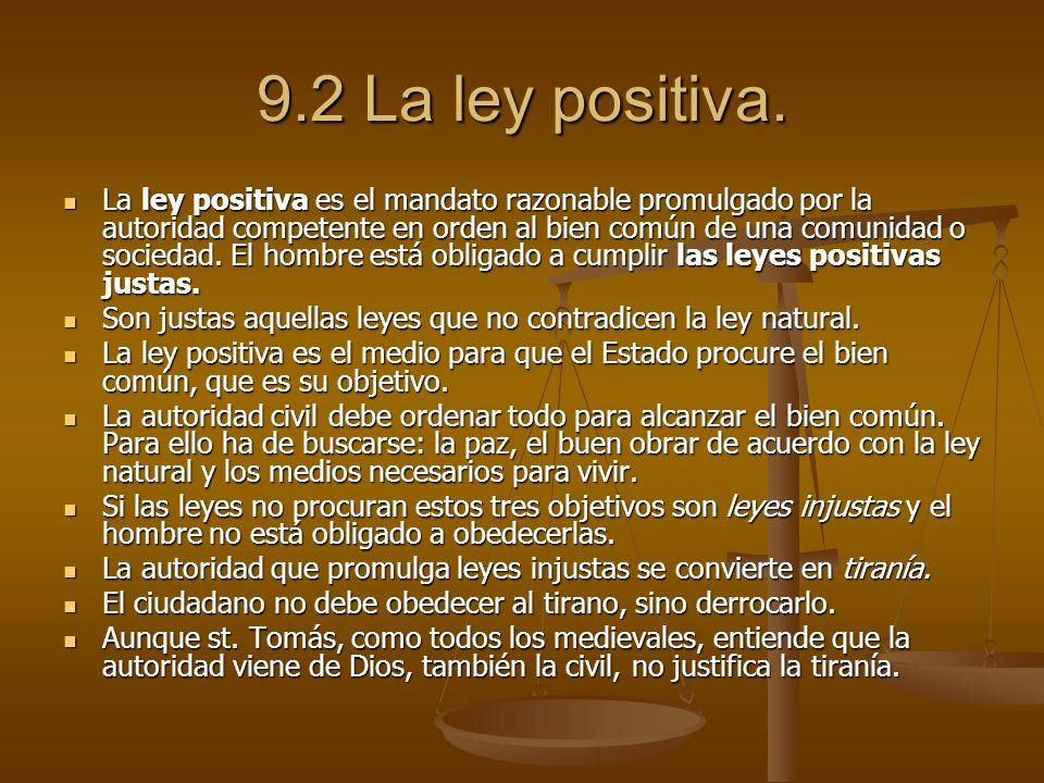 9.2 La ley positiva.