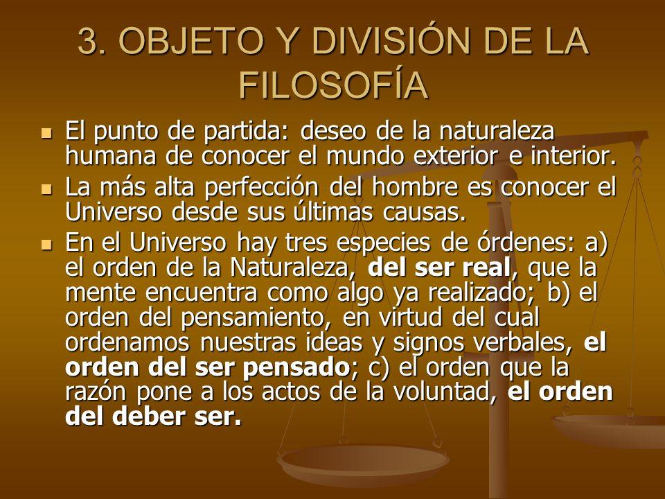 3. OBJETO Y DIVISIÓN DE LA FILOSOFÍA
