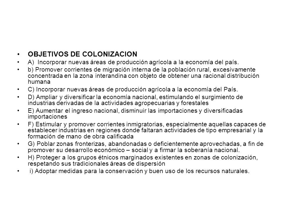 OBJETIVOS DE COLONIZACION