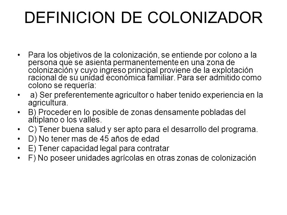 DEFINICION DE COLONIZADOR