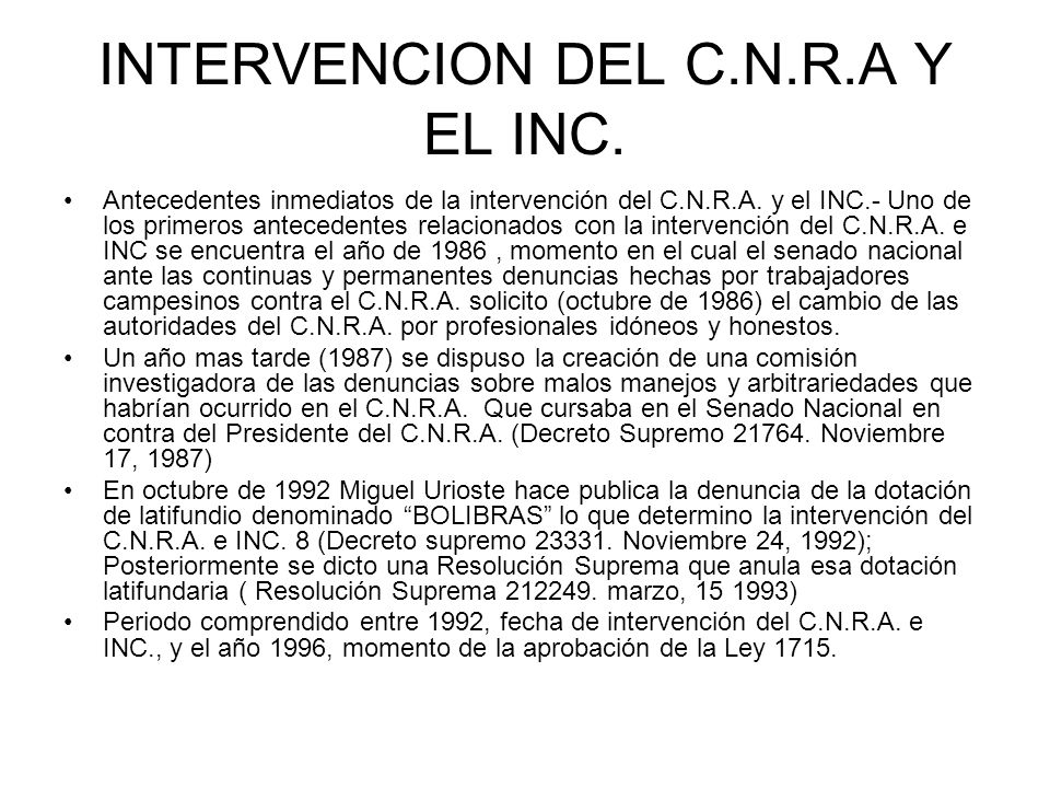 INTERVENCION DEL C.N.R.A Y EL INC.