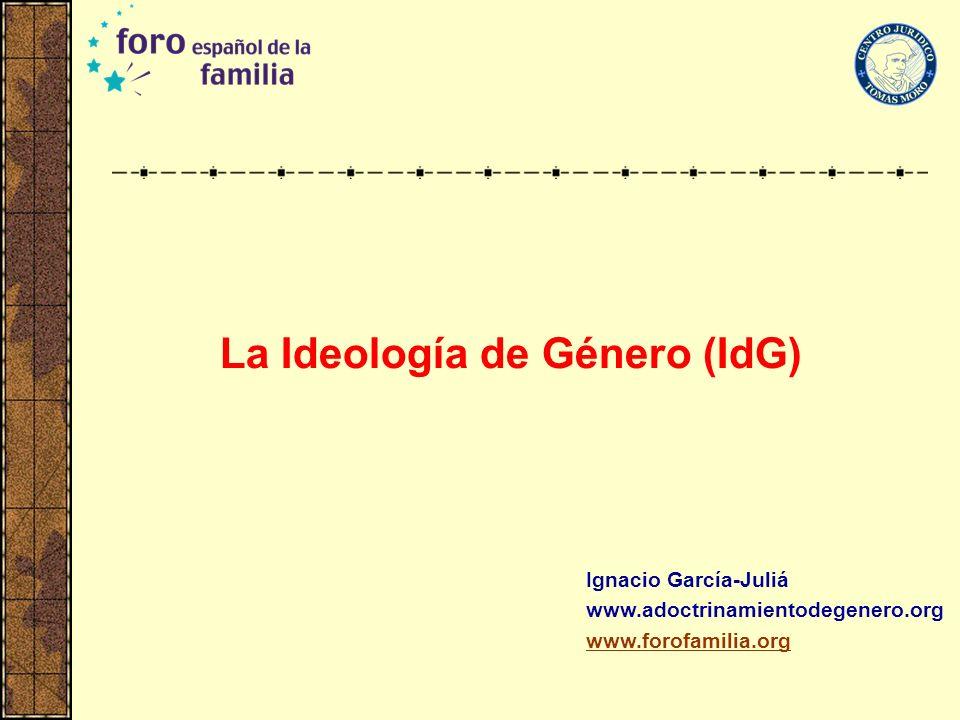 La Ideología de Género (IdG)