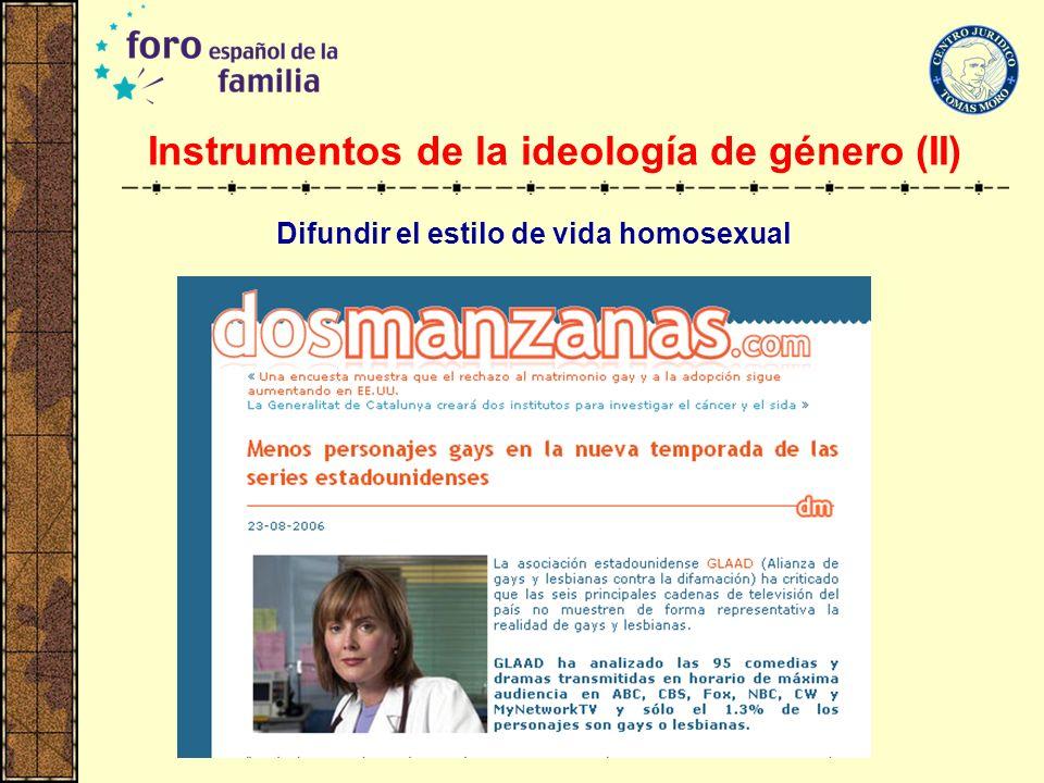 Instrumentos de la ideología de género (II)