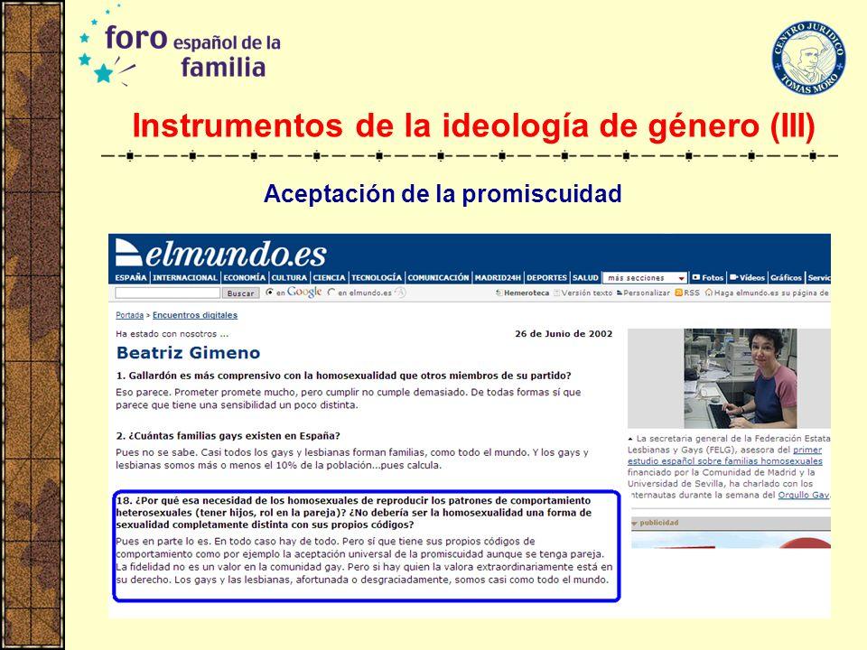 Instrumentos de la ideología de género (III)