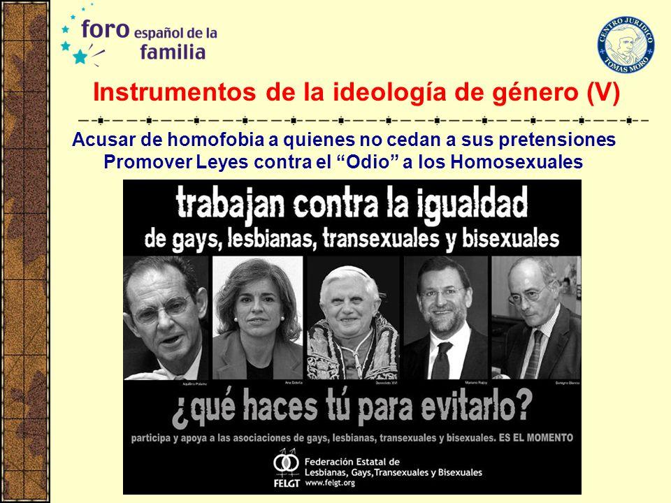 Instrumentos de la ideología de género (V)