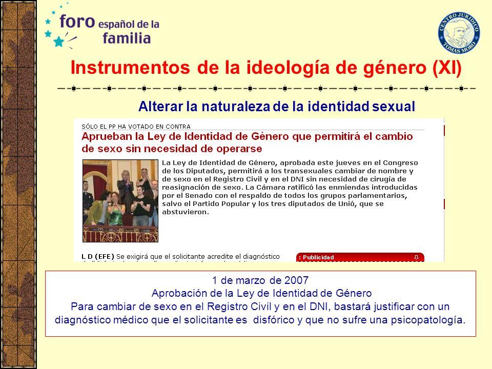 Instrumentos de la ideología de género (XI)