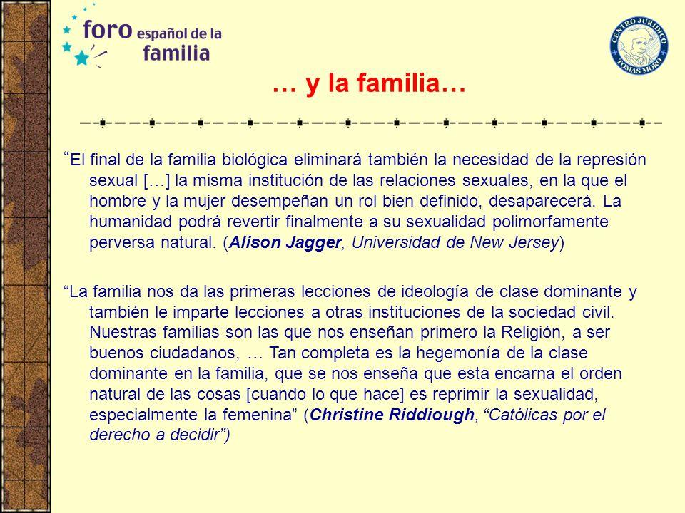 … y la familia…