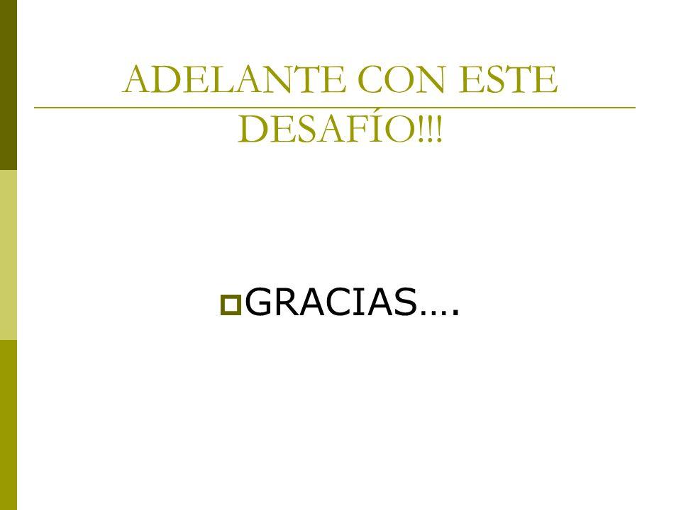 ADELANTE CON ESTE DESAFÍO!!!