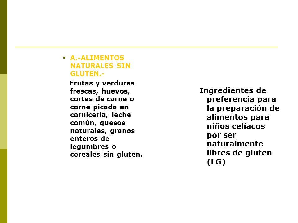 A.-ALIMENTOS NATURALES SIN GLUTEN.-